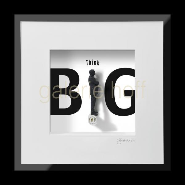 Wortkunst R. Birkelbach - Think Big!