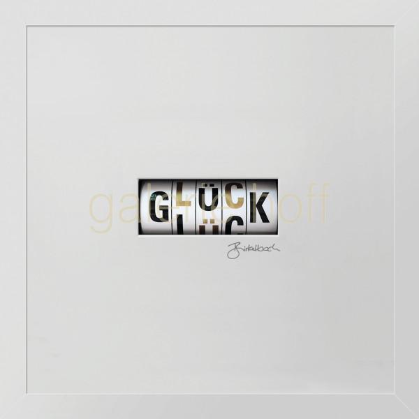 Wortkunst R. Birkelbach - Glück
